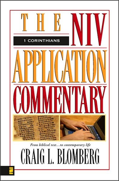 Blom1Cor - 1 Corinthians, The NIV Application Commentary, by Craig L. Blomberg