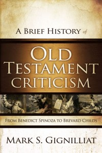 A Brief History of OT Criticism