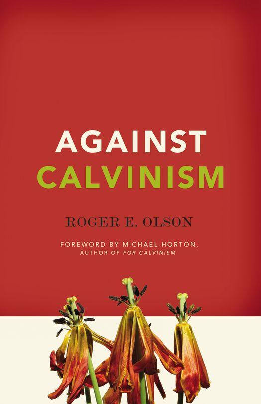 AgainstCalvinism