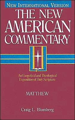 BlomMatt - Matthew, The New American Commentary, by Craig L. Blomberg