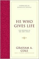Book-He Who Gives Life: The Doctrine of the Holy Spirit