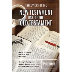 Book: Three Views on the New Testament Use of the Old Testament - book