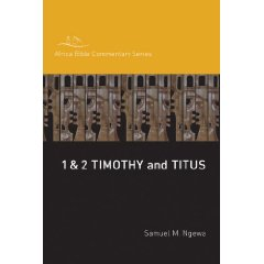 Book: 1 & 2 Timothy andTitus Africa Bible Commentary Series