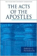Book: The Acts of the Apostles. The Pillar New Testament Commentary