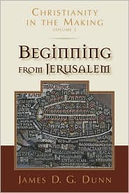 Book: Beginning from Jerusalem: Christianity in the Making