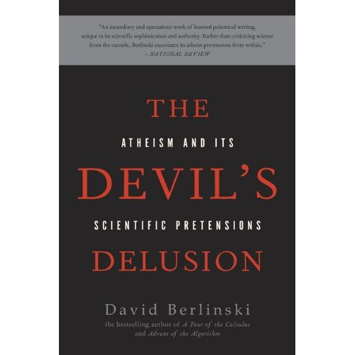 Book: The Devil's Delusion, Atheism and its Scientific Pretensions