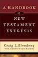 Book: Blomberg and Markley NT Exegesis