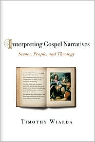 book: Wiarda-Interpreting Gospel Narratives