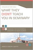Bookcover-JamesWhite - What they didn't Teach You In...