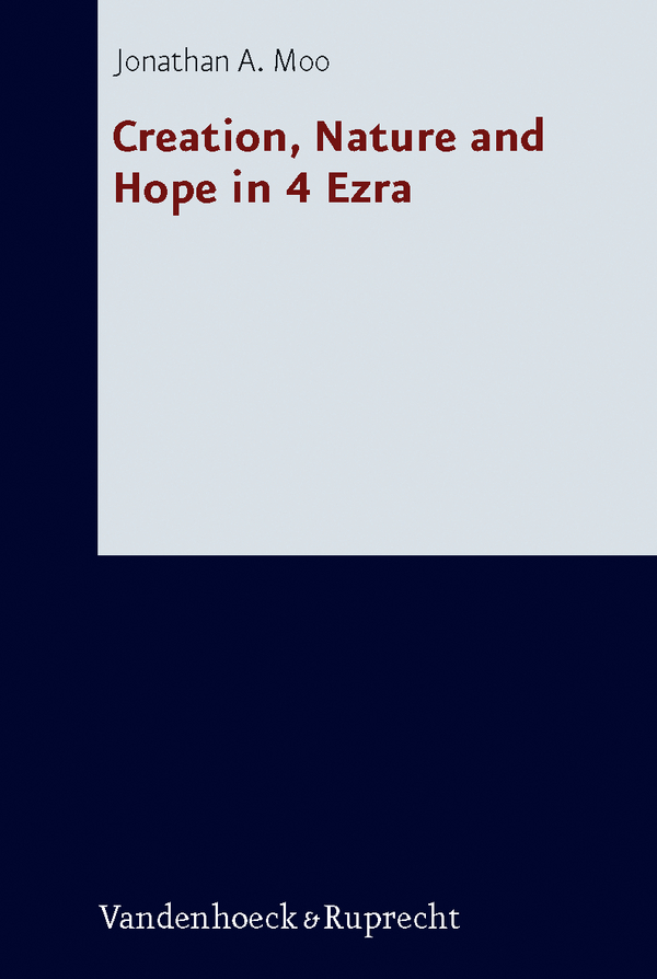 Book Cover: Creation, Nature and Hope in 4 Ezra