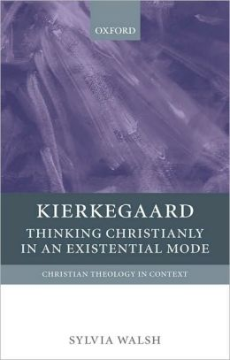 Book Cover: Kierkegaard Thinking Christianly in an Existential Mode