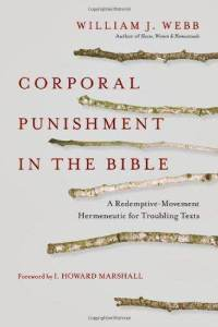 Corporal Punishment in the Bible William Webb