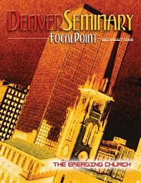 Denver Seminary Magazine: Fall 2004