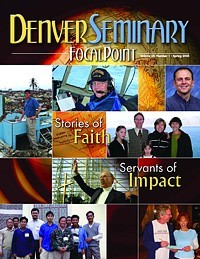 Denver Seminary Magazine: Spring 2005