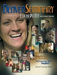 Denver Seminary Magazine: Winter 2004