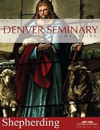 Denver Seminary Magazine: Winter 2006