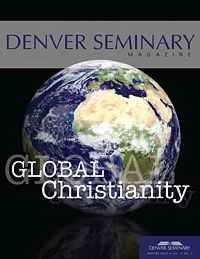 Denver Seminary Magazine: Winter 2007