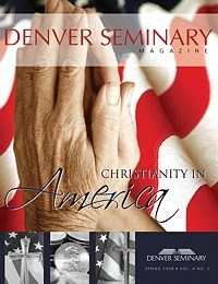Denver Seminary Magazine: Spring 2008