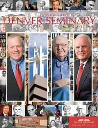 Denver Seminary Magazine: Summer/Fall 2008