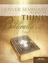 Denver Seminary Magazine: Winter 2008