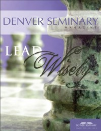 Denver Seminary Magazine: Summer 2009