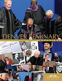 Denver Seminary Magazine: Spring 2010