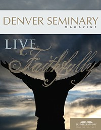 Denver Seminary Magazine: Spring 2009