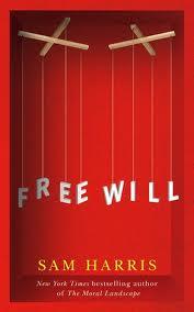 Free Will Sam Harris