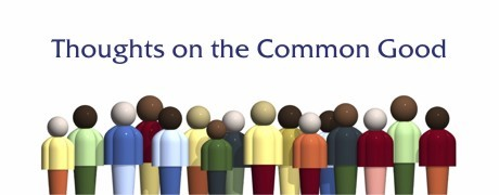 header-thoughts on the common good