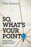 So, What's Your Point? - Finding the Plot in a Chart Your Own Adventure Culture